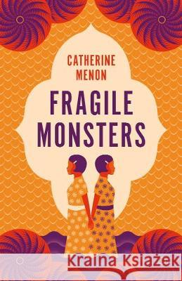 Fragile Monsters Catherine Menon 9780241439289 Penguin Books Ltd