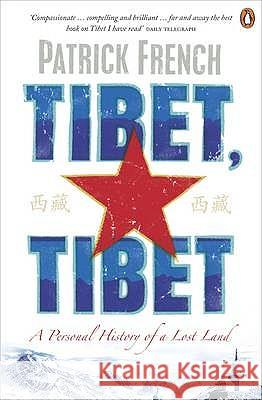 Tibet, Tibet A Personal History of a Lost Land French, Patrick 9780241950388