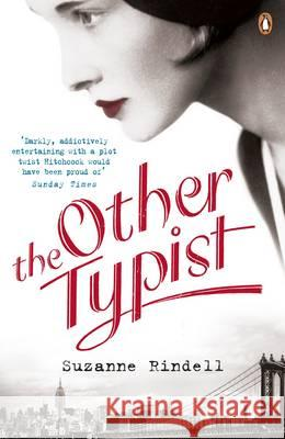 The Other Typist Suzanne Rindell 9780241963746