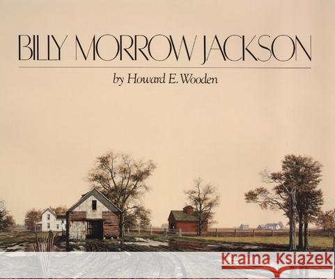 Billy Morrow Jackson Howard E. Wooden 9780252017353