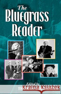 The Bluegrass Reader Thomas Goldsmith 9780252029141