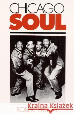 Chicago Soul Robert Pruter 9780252062599
