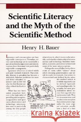 Scientific Literacy and the Myth of the Scientific Method Henry H. Bauer 9780252064364