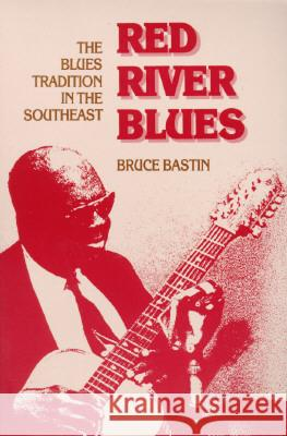 Red River Blues Bruce Bastin 9780252065217