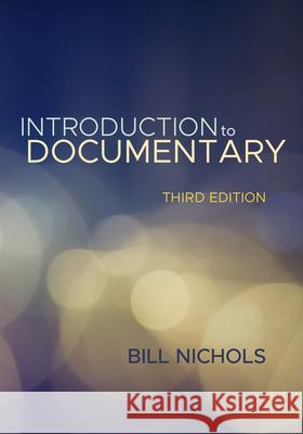 Introduction to Documentary Bill Nichols 9780253026347
