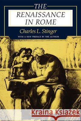 The Renaissance in Rome Charles L. Stinger 9780253212085