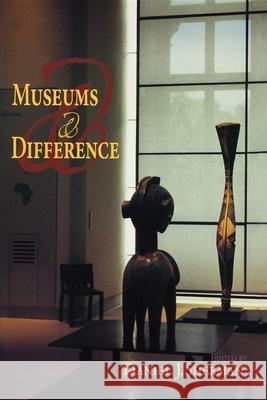 Museums and Difference Daniel J. Sherman 9780253219350