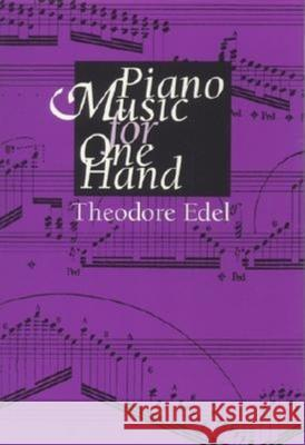 Piano Music for One Hand Theodore Edel 9780253319050