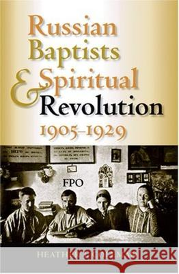 Russian Baptists and Spiritual Revolution, 1905-1929 Heather J. Coleman 9780253345721