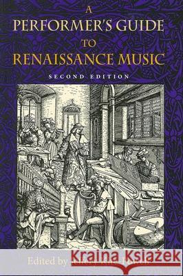 A Performer's Guide to Renaissance Music, Second Edition Jeffery Kite-Powell 9780253348661