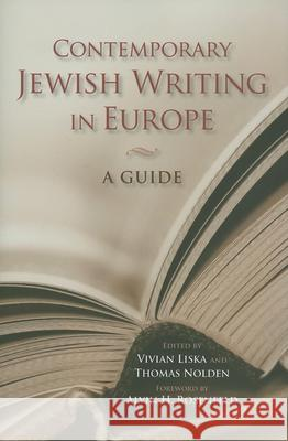 Contemporary Jewish Writing in Europe : A Guide Vivian Liska Thomas Nolden 9780253348753