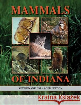 Mammals of Indiana, Revised and Enlarged Edition Russell E. Mumford 9780253349712