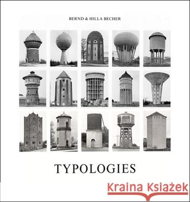 Typologies of Industrial Buildings Hilla Becher Bernd Becher 9780262025652