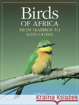 Birds of Africa: From Seabirds to Seed-Eaters Chris Stuart Chris                                    Tilde Stuart 9780262194303