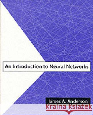 An Introduction to Neural Networks James A. Anderson 9780262510813