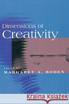 Dimensions of Creativity Margaret A. Boden 9780262522199
