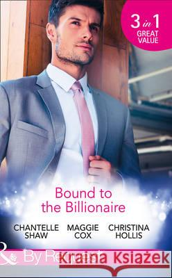 Bound to the Billionaire Chantelle Shaw 9780263920710