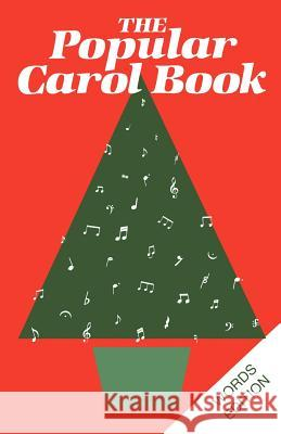 Popular Carol Book: Words Edition Cassell                                  Court                                    Coleman 9780264674803 Andrew Mowbray Incorporated, Publishers