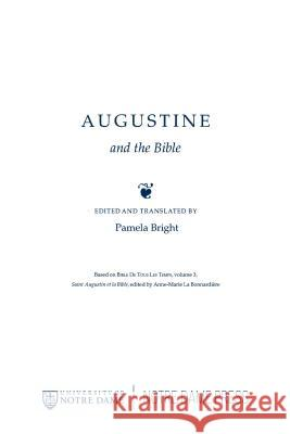 Augustine and the Bible Pamela Bright 9780268006556
