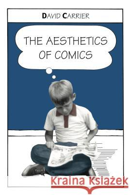 The Aesthetics of Comics David Carrier 9780271021881