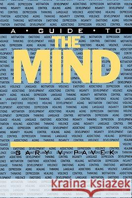 A Guide to the Mind Gary V. Pavek 9780275930103