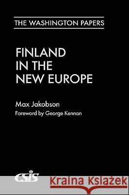 Finland in the New Europe Max Jakobson George Kennan 9780275963729