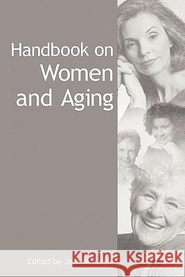 Handbook on Women and Aging Jean M. Coyle 9780275973186