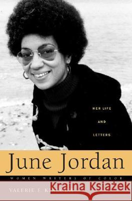 June Jordan: Her Life and Letters Valerie Kinloch 9780275982416
