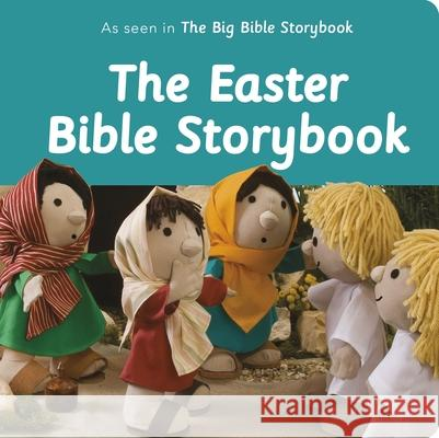 The Easter Bible Storybook: As Seen in the Big Bible Storybook Maggie Barfield 9780281082551