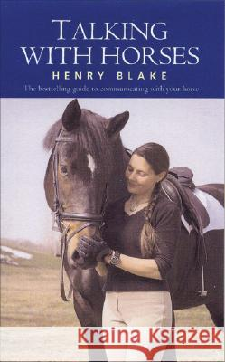 Talking with Horses Henry Blake 9780285629981