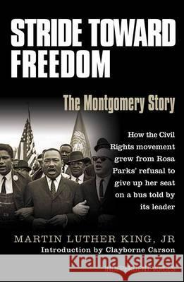 Stride Toward Freedom The Montgomery Story King, Martin Luther, Jr. 9780285639010