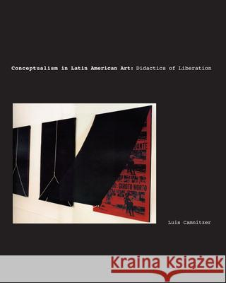 Conceptualism in Latin American Art: Didactics of Liberation Luis Camnitzer 9780292716292