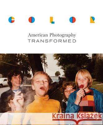 Color: American Photography Transformed Color (Amon Carter Museum of American Ar John Rohrbach 9780292753013