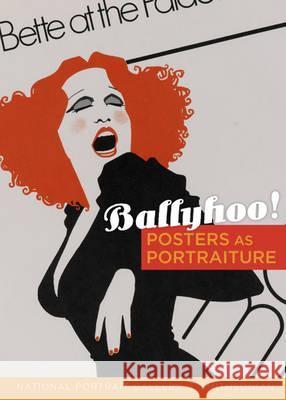 Ballyhoo!: Posters as Portraiture Wendy Wic 9780295988627