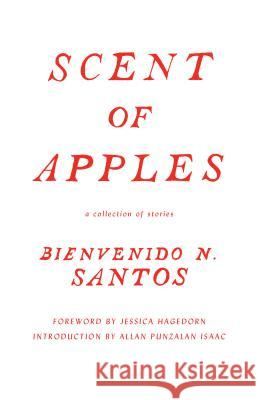 Scent of Apples: A Collection of Stories Bienvenido N. Santos Jessica Hagedorn Allan Isaac 9780295995113