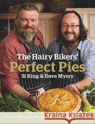 Hairy Bikers' Perfect Pies Dave Myers & Si King 9780297863250