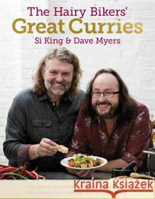 Hairy Bikers' Great Curries Dave Myers Si King 9780297867333