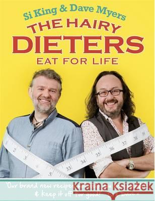 Hairy Dieters Eat for Life Hairy Bikers 9780297870470