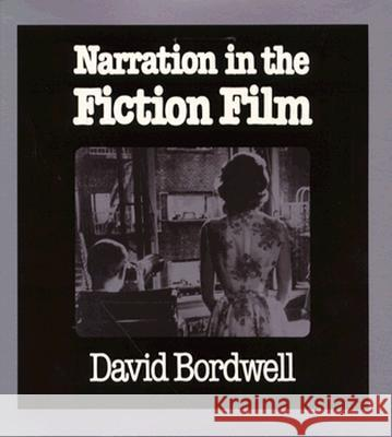 Narration in the Fiction Film David Bordwell 9780299101749