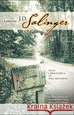 Letters to J. D. Salinger Chris Kubica Will Hochman 9780299178000
