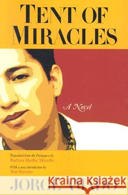 Tent of Miracles Jorge Amado Barbara Shelby Merello Ilan Stavans 9780299186449 University of Wisconsin Press