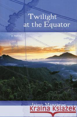 Twilight at the Equator Jaime Manrique 9780299187743