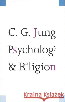 Psychology and Religion Carl Gustav Jung 9780300001372