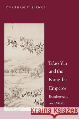 an analysis of the character of kang hsi in emperor of china a book by jonathan d spence A synopsis of emperor of china: self-portrait of k'ang-hsi more essays like this: jonathan d spence, k'ang hsi, the book of jonathan d spence, kâ.