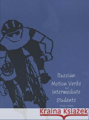 Russian Motion Verbs for Intermediate Students William J. Mahota 9780300064131