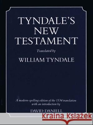 Tyndale's New Testament-OE David Daniell William Tyndale 9780300065800