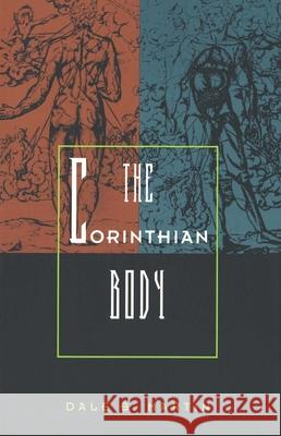 The Corinthian Body Dale B. Martin 9780300081725