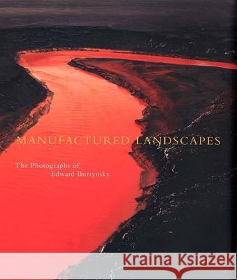 Manufactured Landscapes: The Photographs of Edward Burtynsky Lori Pauli Kenneth Baker Mark Haworth-Booth 9780300099430
