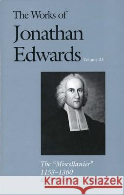 The Works of Jonathan Edwards, Vol. 23 : Vol. 23: The