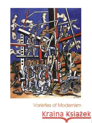 Varieties of Modernism Paul Wood 9780300101423